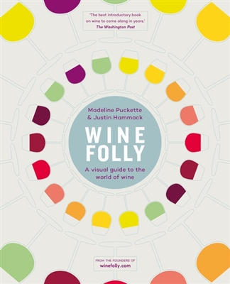 Wine folly : a visual guide to the world of wine