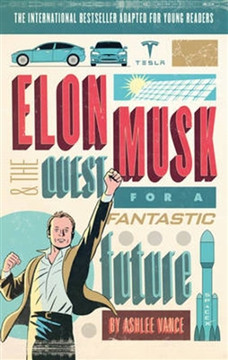 Elon musk: the quest for a fantastic future