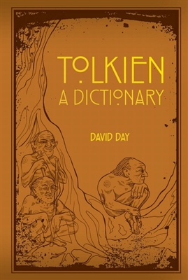 Tolkien : a dictionary