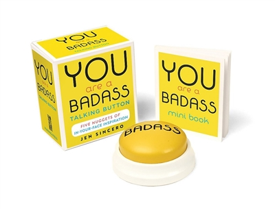 Miniture editions You are a badass talking button