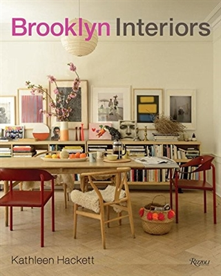 Brooklyn interiors : from burnished to polished, from modern to magpie -