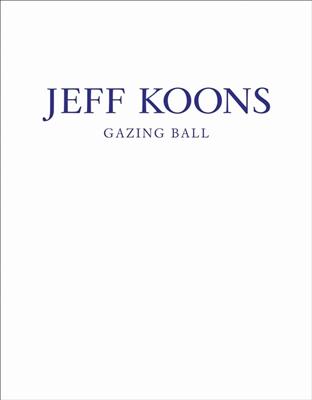Jeff koons - gazing ball