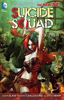 Suicide squad (01): kicked in the teeth