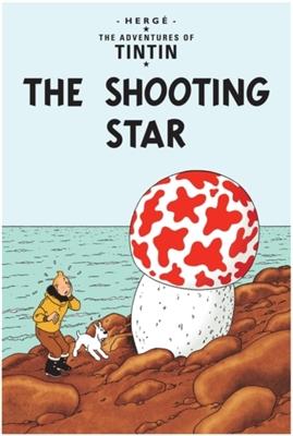 Tintin (09): the shooting star
