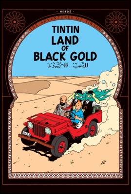 Tintin (14): land of black gold