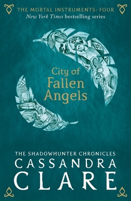 Mortal instruments (04): city of fallen angels (nw edn)