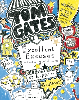 Tom gates: excellent excuses -