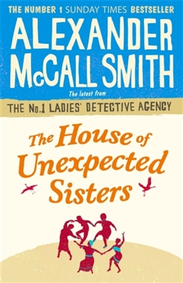 No. 1 ladies' detective agency House of unexpected sisters