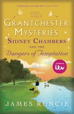 Grantchester mysteries (05): sidney chambers and the dangers of temptation