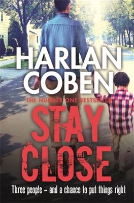 Stay close -