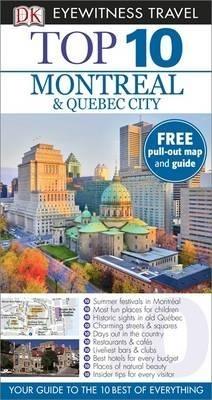 Dk eyewitness top 10: montreal & quebec city