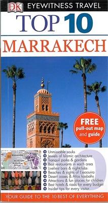 Dk eyewitness top 10: marrakech
