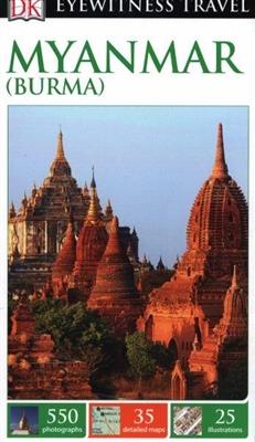 Dk eyewitness: myanmar (burma)