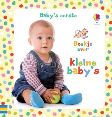 Baby's eerste boekje over kleine baby's