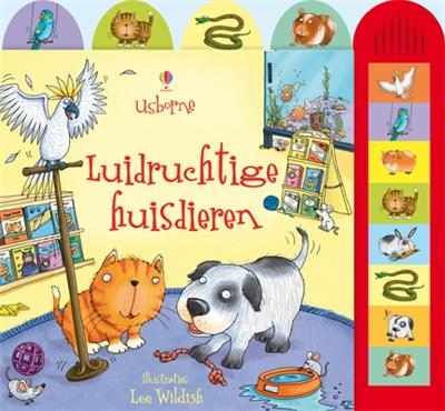 Geluidenboek Luidruchtige huisdieren