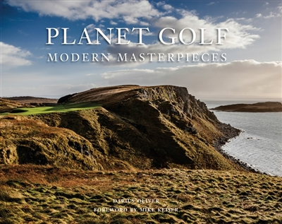 Planet golf - modern masterpieces : the world's greatest modern golf courses