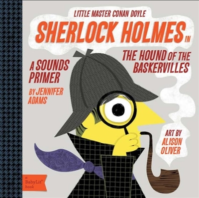 Baby lit book Sherlock holmes in the hound of the baskervilles