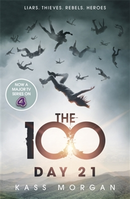 The 100 (02); day 21
