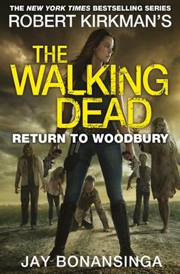 Walking dead Return to woodbury
