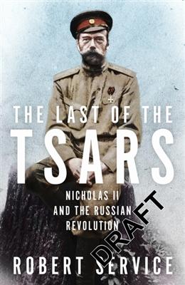 Last of the tsars -