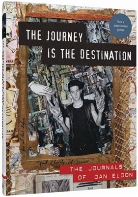 Journey is the destination: the journals of dan eldon