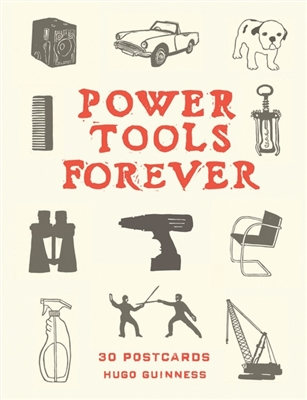 Power tools forever : 30 postcards