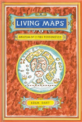 Living maps : an atlas of cities personified
