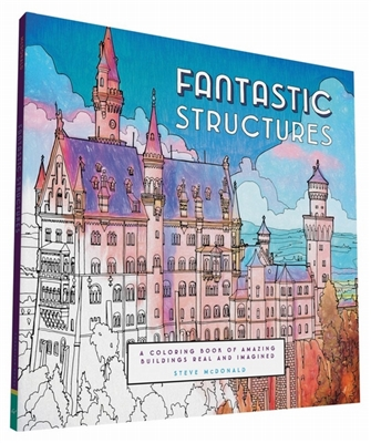 Fantastic structures: a coloring book of amazing buildings real and imagined
