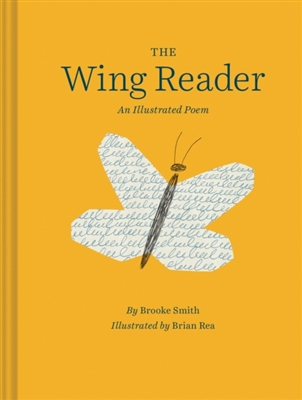 Wing reader : an illustrated poem
