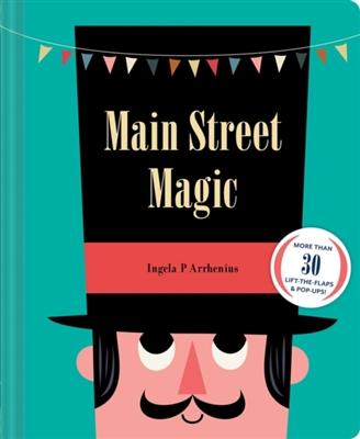 Main street magic : more than 30 lift-the-flaps & pop-ups!