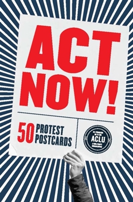 Act now! : 50 protest postcards