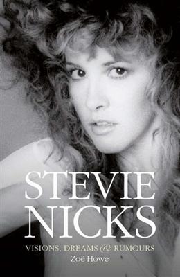 Stevie nicks: visions, dreams & rumors -