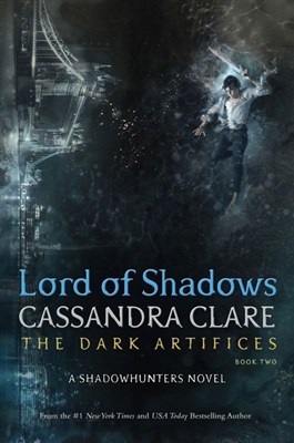 The dark artifices: Lord of shadows