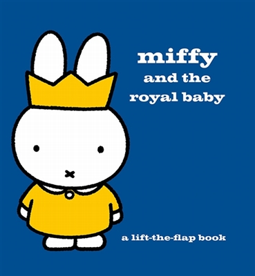 Miffy and the royal baby : a lift-the-flap book