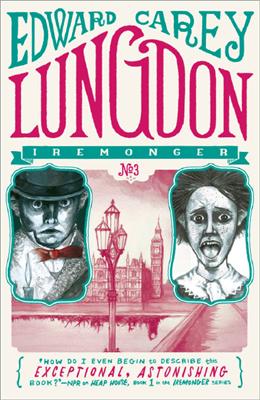 Iremonger (03): lungdon