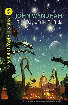 Sf masterworks Day of the triffids