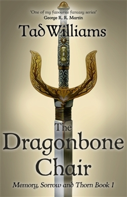 Memory, sorrow & thorn (01): the dragonbone chair