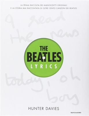 Beatles lyrics: the unseen story behind their music