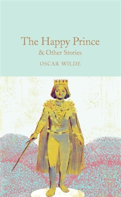 Collector's library Happy prince & other stories
