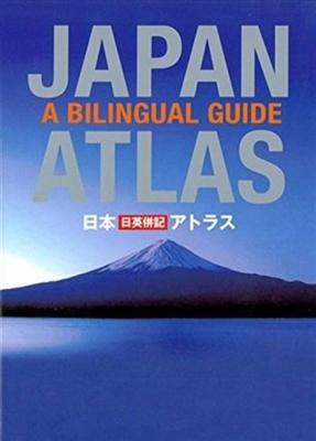 Japan atlas : a bilingual guide