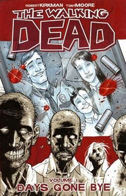 Walking dead (01): days gone bye