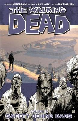 Walking dead (03): safety behind bars