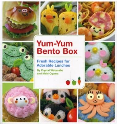 Yum-yum bento box : fresh recipes for adorable lunches