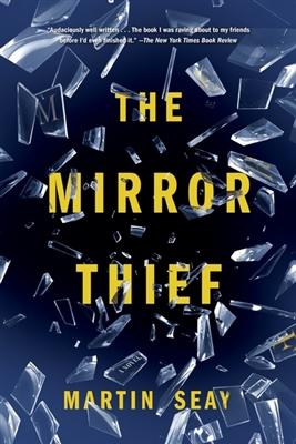 Mirror thief