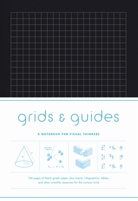 Grids and guides : a notebook for visual thinkers