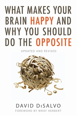 What makes your brain happy and why you should do the opposite -