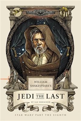 William shakespeare's jedi the last: star wars part the eight