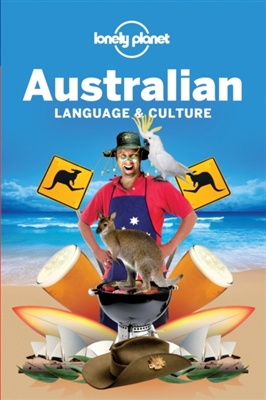 Lonely planet: australian language & culture (4th ed)