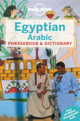 Lonely planet phrasebook : egyptian arabic (4th ed)
