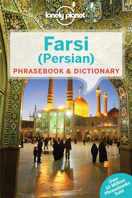 Lonely planet phrasebook : farsi (persian) (3rd ed)